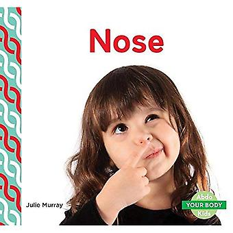 Nose (Your Body)