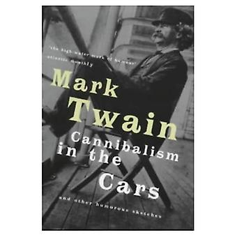 Cannibalism in the Cars: And Other Humorous Sketches (Prion Humour Classics)