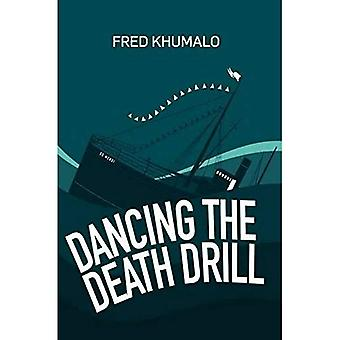Dancing the Death Drill (Paperback)