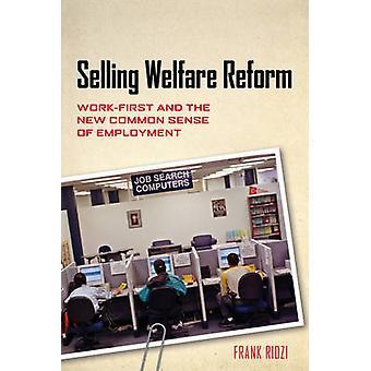 Verkauf von Welfare Reform Sparkassenver- und den neuen gesunden Menschenverstand der Beschäftigung von Ridzi & Frank