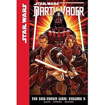 Star Wars Darth Vader 5: Shu-Torun kriget (Star Wars: Darth Vader)