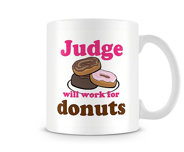 Judge Work For Donuts Mug