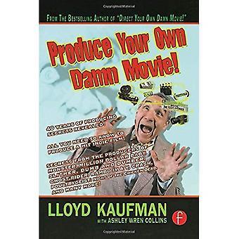 Produire votre propre film Damn! (Votre propre école Film Damn {série})