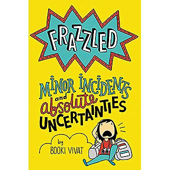 Frazzled #3 - mindre incidenter och absolut osäkerhetsfaktorer av Frazzled #
