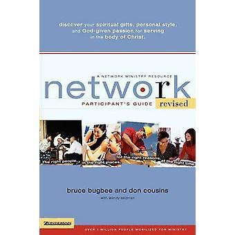 Netzwerk-Teilnehmer führen die richtigen Leute an den richtigen Stellen aus den richtigen Gründen zum richtigen Zeitpunkt von Bugbee & Bruce L.