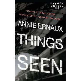 Things Seen by Ernaux & Annie
