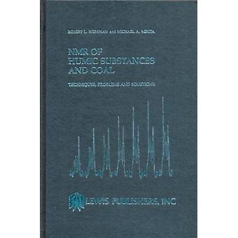 NMR van Humic stoffen en kolen technieken problemen en oplossingen door Wershaw & Robert L.