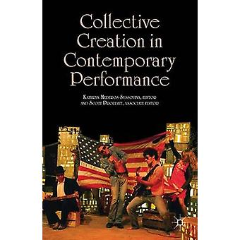 Collective Creation in Contemporary Performance by Syssoyeva & Kathryn Mederos