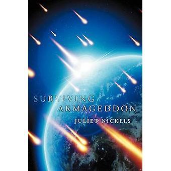 Armageddon survivant par Nickels & Juliette