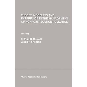 Teori modellering och erfarenhet i hantering av NonpointSource förorening av Russell & Clifford S.