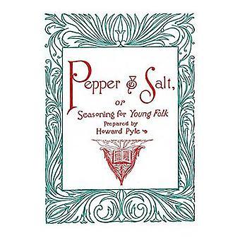 Pimenta e sal ou tempero para gente jovem por Pyle & Howard