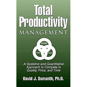 Total Productivity Management Tpmgt by Sumanth & David J.