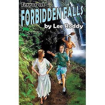 Terror at Forbidden Falls by Lee Roddy - 9780880622578 Book