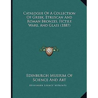 Catalogue of a Collection of Greek - Etruscan and Roman Bronzes - Fic