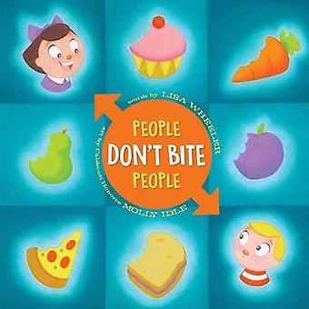People Don't Bite People by Lisa Wheeler - 9781481490825 Book