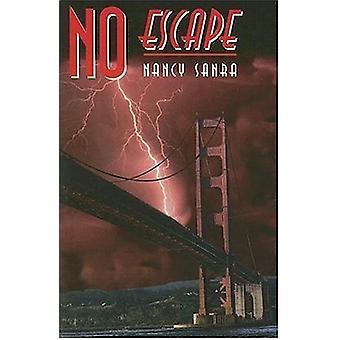 No Escape by Nancy Sanra - 9781594930850 Book