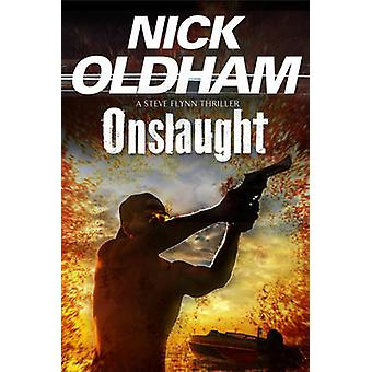 Onslaught by Nick Oldham - 9781847516893 Book