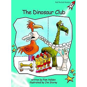 Dinosaur Club - Fluency - Level 2 (International edition) by Pam Holden