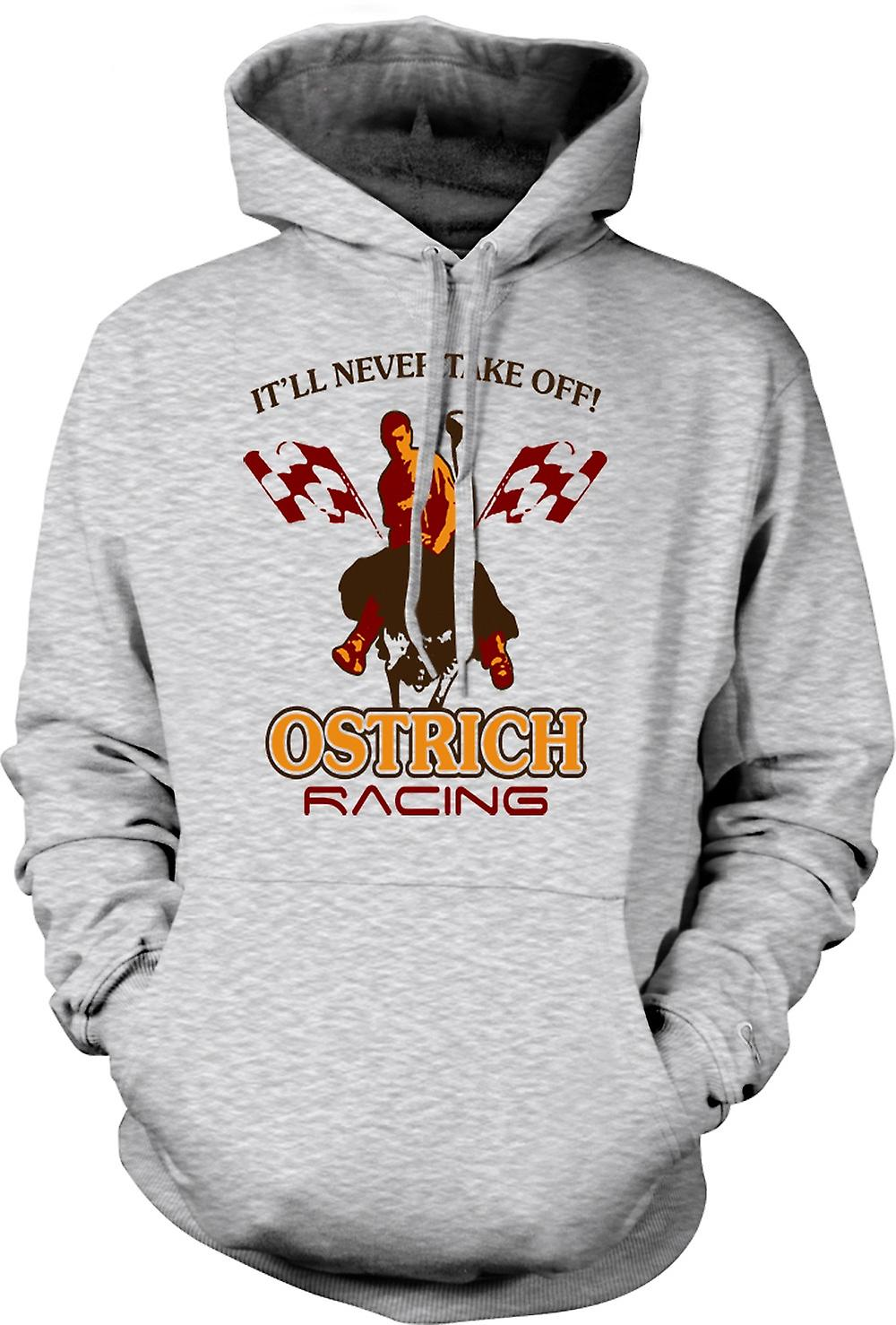 Mens Hoodie - Ostrich Racing Never Take Off - Funny