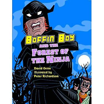 Boffin Boy and the Forest of the Ninja (Boffin Boy)
