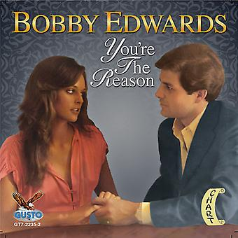Bobby Edwards - je bent de reden [CD] USA import