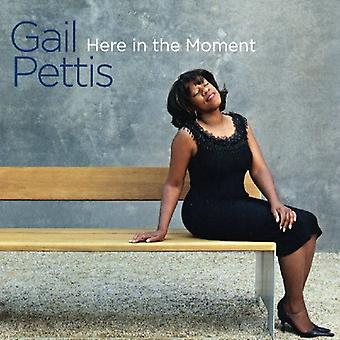 Gail Pettis - her i øjeblik [CD] USA importen