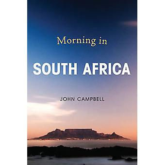 Morning in South Africa by John Campbell