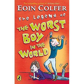 أسطورة الفتى أسوأ في العالم عن طريق أوين Colfer-97801413189