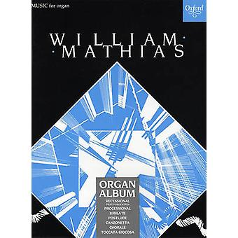 A Mathias Organ Album by William Mathias - 9780193755505 Book