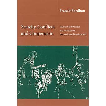 Rareté - conflits - et la coopération - essais dans la politique et j'ai
