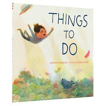 Things to Do by Elaine Magliaro - Catia Chien - 9781452111247 Book