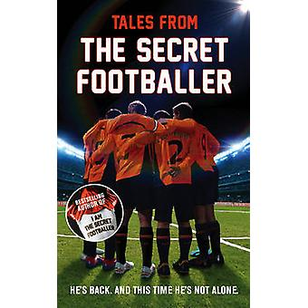 Tales from the Secret Footballer (Main) - 9781783350087 Book