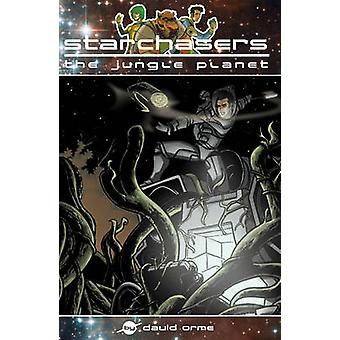Starchasers and the Jungle Planet by David Orme - 9781841677682 Book