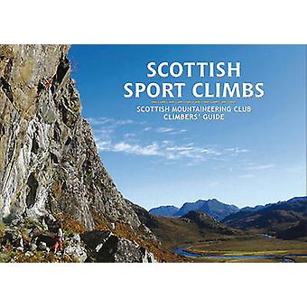 Scottish Sport Climbs - Scottish Mountaineering Club Climbers' Guide b