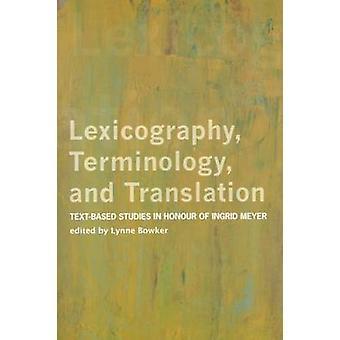 Lexikografi - terminologi- och översättning - Text-baserade studier i H