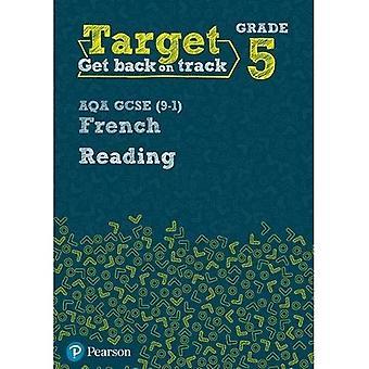 Target Grade 5 Reading AQA GCSE (9-1) French Workbook - Modern Foreign Language Intervention