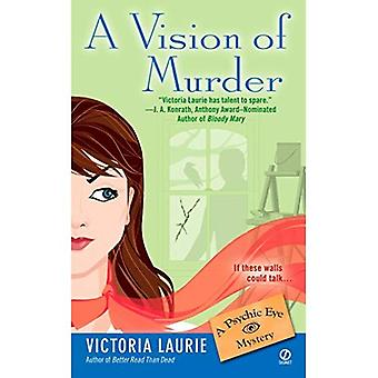 A Vision of Murder (Psychic Eye Mysteries)
