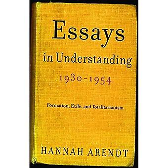 Essays in Understanding, 1930-1954: Formation, Exile