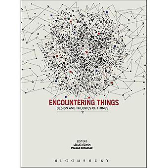 Begegnung mit Dinge: Design und Theorien der Dinge