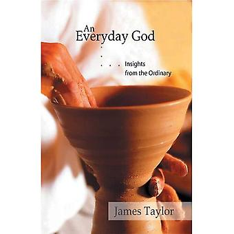 Everyday God: Insights from the Ordinary