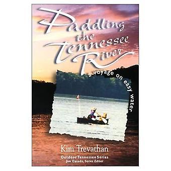 Tennessee River paddeln: eine Reise auf einfach Wasser