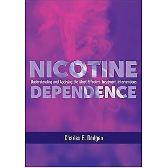 Nikotinberoende: Förstå och tillämpa den mest effektiva behandling interventionen