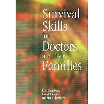 Överlevnadsfärdigheter för läkare och deras familjer