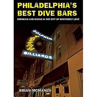Philadelphia's Best Dive Bars: Drinking and Diving in the City of Brotherly Love
