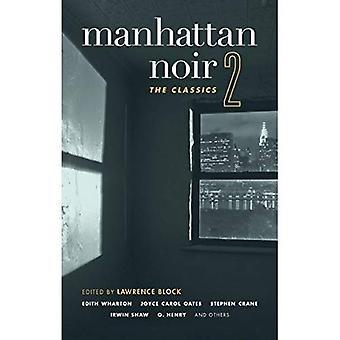 Manhattan Noir 2 (Akashic Noir)