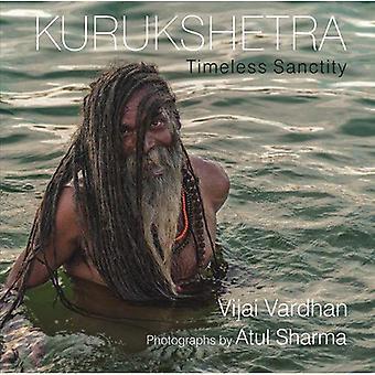 Kurukshetra: Timeless Sanctity
