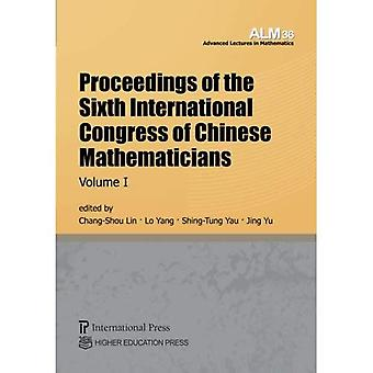 Proceedings of the Sixth International Congress of Chinese Mathematicians, Volume 1 (Advanced Lectures� in Mathematics)