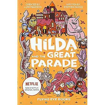 Hilda and the Great Parade� (Hilda Fiction)