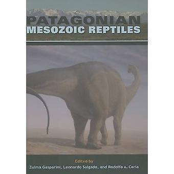 Da Patagônia répteis mesozoicos por Zulma Gasparini - Rodolfo r. Coria-