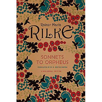 Sonnets to Orpheus by Rilke & Rainer Maria